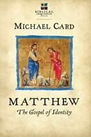 Matthew: The Gospel of Identity (Paperback or Softback)