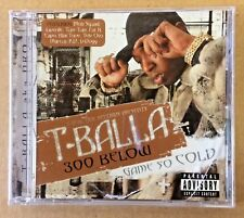 T-Balla aka Dro - New CD - 300 Below - Dallas Texas Rap - Juvenile - Fat Bastard