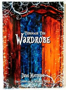 Through The Wardrobe Chronicles of Wizards Thatch Will Shakespeare Dave Matthews