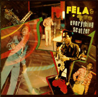 FELA KUTI & AFRICA 70 Everything Scatter / Noise For Vendor Mouth 2013 CD NEW
