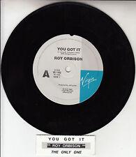 """ROY ORBISON  You Got It  7"""" 45 rpm vinyl record + juke box title strip"""