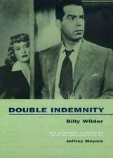 Double Indemnity: The Complete Screenplay by Wilder, Billy