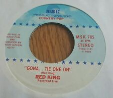 Red King – Gona Tie One On (Recorded Live) / I Need A Great Big Women ~ (M-)