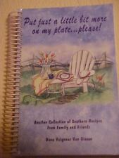 Put Just a Little Bit More on My Plate..Please! Southern Recipes SIGNED Cookbook