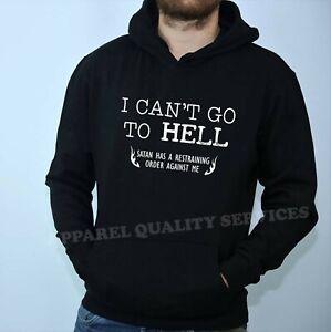 Hell Restraining Order Sarcastic Gift Idea Adult Humor Funny Hoodie Hoody Hood