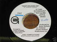 Temptations SOUL MOTOWN 45 Keep Holding On Mono / Stere