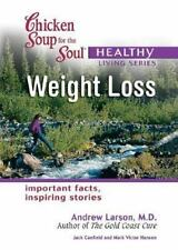 Chicken Soup for the Soul Healthy Living Series: Weight Loss: important facts, i