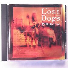Lost Dogs - Gift Horse CD Terry Taylor/Gene Eugene /Mike Roe/Derri Daugherty
