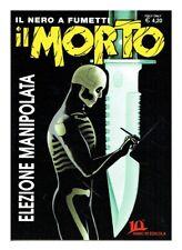 Fumetto Noir IL MORTO n.43 Cover Variant Limitata 250 copie
