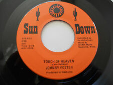 """JOHNNY FOSTER NM Touch of Heaven 45 After Being Out With Him 016 Sun Down 7"""""""