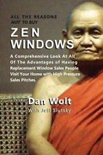 All The Reasons Not To Buy Zen Windows: A Comprehensive Look At All Of The Advan