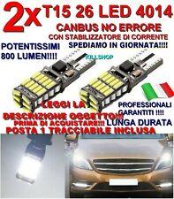 2 LAMPADINE AUTO T15 26 LED 4014 CANBUS NO ERRORE LUCE POSIZIONE TARGA W16W T10