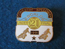 Enamel Speedway Badge - World Under 21 Final - 1991 - Coventry Speedway