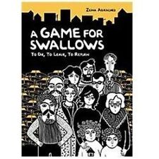 A Game for Swallows : To Die, to Leave, to Return by Zeina Abirached (2012, Pape
