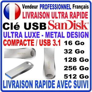 Clé USB 16Go 32Go 64Go 128Go 256Go 512Go SANDISK ULTRA LUXE 3.1 COMPACTE METAL