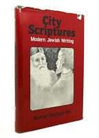 Murray Baumgarten CITY SCRIPTURES Modern Jewish Writing 1st Edition 1st Printing