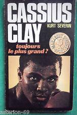 CASSIUS CLAY TOUJOURS LE PLUS GRAND KURT SEVERIN BOXE MOHAMMED ALI
