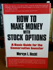 How to Make Money with Stock Options : A Basic Guide Hardcover First Edition.