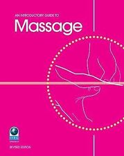 NEW An Introductory Guide to Massage by Louise Tucker