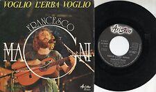 FRANCESCO MAGNI disco 45 giri MADE in ITALY Sanremo 1980 VOGLIO L'ERBA VOGLIO
