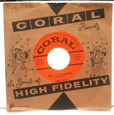 ROCKABILLY 45 RPM, BUDDY HOLLY,EARLY IN THE MORN/ NOW WERE ONE, CORAL ,NEAR MINT