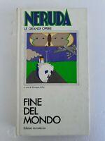 Libro Neruda le grandi opere - Fine del mondo - Giuseppe Bellini