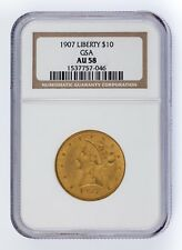 1907 G$10 Gold Liberty Head Graded by NGC as AU-58! Released by GSA!
