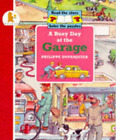 Busy Day At The Garage (Busy Days), Very Good Condition Book, Dupasquier, Philip