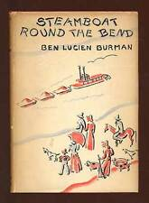 Ben Lucien BURMAN / Steamboat Round the Bend First Edition 1933