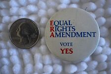 Equal Rights Amendment ERA Vote Yes Women's Rights Protest Pin Pinback Button