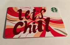 *STARBUCKS* Card - NEW Never Been Used 'LET'S CHILL' 2018 Card NO $ Value