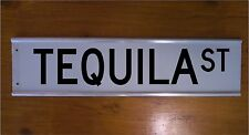 TEQUILA STREET SIGN ROAD BAR SIGN - ALCOHOL CHRISTMAS GIFT