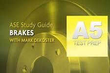 Complete ASE A5 Automotive & Light Truck BrakesTest Prep Program/DVD/Manual 211