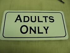 ADULTS ONLY Sign 4 Pool Hall Dance Bar Golf Club Poker Room Sex Shop Garage Bike