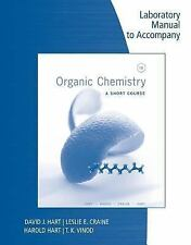 LAB MANUAL FOR ORGANIC CHEMISTRY: A SHORT COURSE, 13TH By Leslie E. Craine