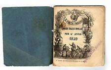 Almanacco Il Poeta Fagiuoli Lunario Faceti Popolare Anno 1859 Stornelli e Fiere