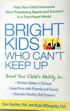 BRIGHT KIDS WHO CAN'T KEEP UP (2014) Boost Your Child's Ability- Parenting Book