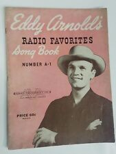 1946 Eddie Arnold's Radio Favorites Song Book Number A-1 Wabash Ave Chicago IL