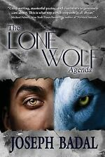 The Lone Wolf Agenda by Joseph Badal (2013, Paperback)