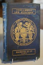 LES GLACIERS ZURCHER & MARGOLLE 1875