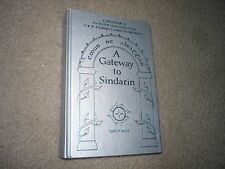 A Gateway To Sindarin: A Grammar of an Elvish Language of J.R.R. Tolkien's LOTR