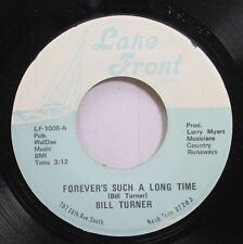 Hear! Country 45 Bill Turner - Forevers Such A Long Time / Polk Salad Annie On L
