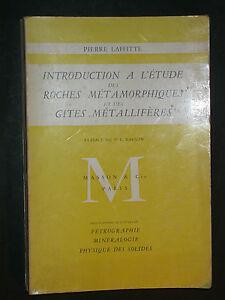 Roches métamorphiques et gites metalifères - Laffitte - Pétrographie Minéralogie