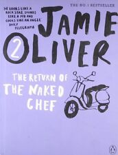 The Return of the Naked Chef By Jamie Oliver. 9780141042961