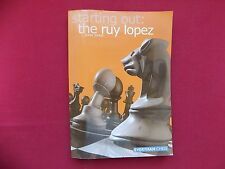 Starting out: The RUY LOPEZ - John Shaw - Chess ECHECS