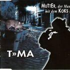 T>>MA (a.k.a. Falco) Mutter, der Mann mit dem Koks ist da (1995) [Maxi-CD]