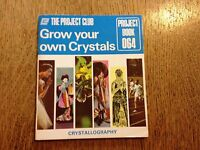The Project Club 064, Grow Your Own Crystals - Vintage Paperback