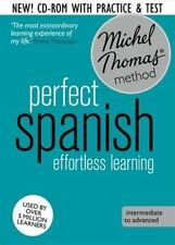 Perfect Spanish Intermediate Course: Learn Spanish with the Michel Thomas Method by Michel Thomas (CD-Audio, 2014)