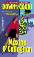 WWL Mystery Down for the Count A Delilah West Novel #294 Maxine O'Callaghan