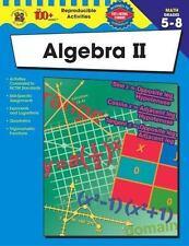 The 100+ Series: Algebra II, Grades 5 - 8 by Margaret Thomas (2003, Paperback)